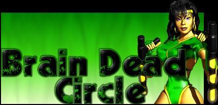 Brain Dead Circle